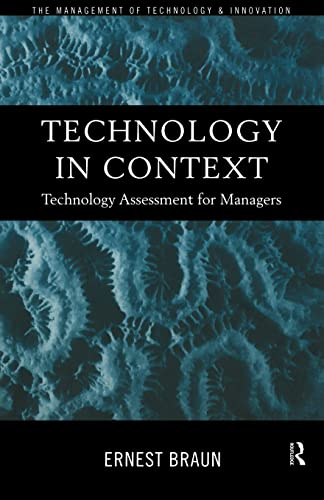 technology-in-context-technology-assessment-for-managers-routledge-studies-in-the-management-of-technology-and-innovation