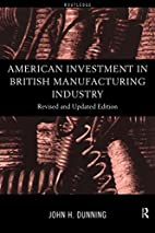 American investment in British manufacturing…