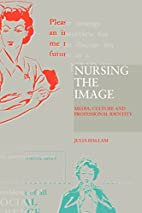 Nursing the Image: Media, Image and…