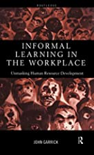 Informal Learning in the Workplace: The…
