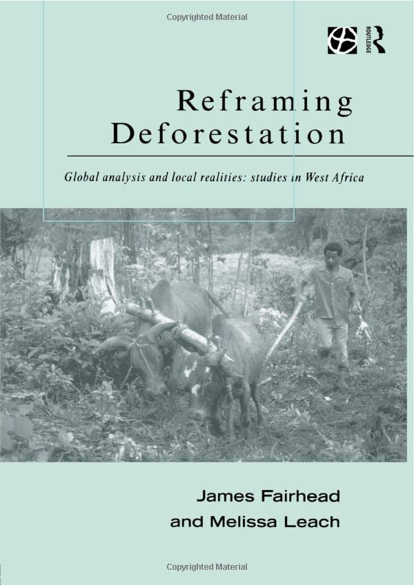 reframing-deforestation-global-analyses-and-local-realities-studies-in-west-africa-global-environmental-change-series