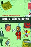Thomas, Linda: Language, Society and Power: An Introduction