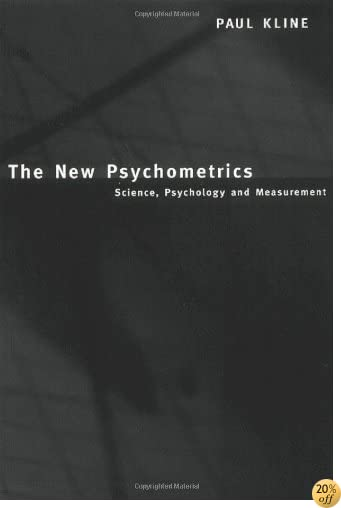 The New Psychometrics: Science, Psychology and Measurement