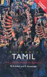Asher, R.E.; Annamalai, E.: Colloquial Tamil: The Complete Course for Beginners (Book and CDs)