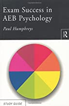 Exam Success in AEB Psychology (Routledge…