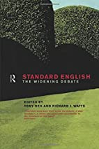 Standard English: The Widening Debate by…