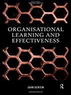 Organisational Learning and Effectiveness by…