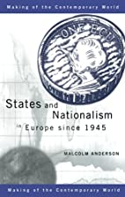States and Nationalism in Europe since 1945…