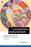 Roy Bhaskar: The Possibility of Naturalism: A philosophical critique of the contemporary human sciences (Critical Realism: Interventions)