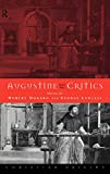 Lawless, George: Augustine and His Critics: Essays in Honour of Gerald Bonner