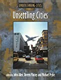 Allen, John: Unsettling Cities: Movement/Settlement