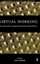 Virtual Working: Social and Organisational…