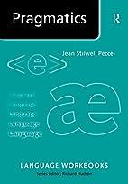 Pragmatics (Language Workbooks) by Jean Sti…