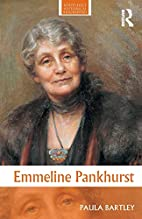 Emmeline Pankhurst (Routledge Historical…