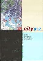 City A-Z: Urban Fragments by Steve Pile