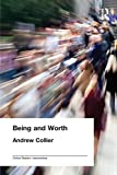 Collier, Andrew: Being and Worth