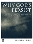 Why Gods Persist: A Scientific Approach to…