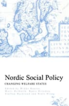 Nordic Social Policy: Changing Welfare…