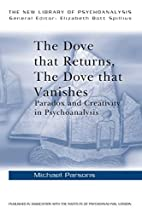 The Dove that Returns, The Dove that…