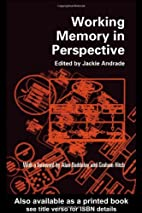 Working Memory in Perspective by Jackie…