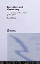 Journalism and democracy : an evaluation of…