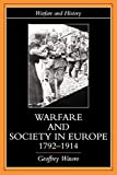 Wawro, Geoffrey: Warfare and Society in Europe, 1792-1914