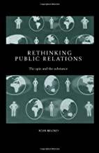 Rethinking Public Relations: The Spin and…