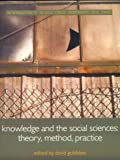 Open University: Knowledge and the Social Sciences: Theory, Method and Practice