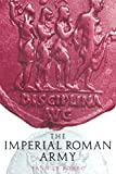 Bohec, Yann Le: The Imperial Roman Army