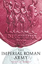 The Imperial Roman Army by Yann Le Bohec