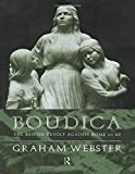 Webster, Graham: Boudica: The British Revolt Against Rome Ad 60