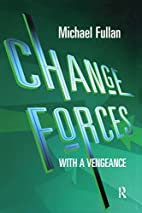 Change Forces With A Vengeance by Michael…