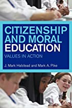 Citizenship and Moral Education: Values in…