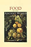 Dalby, Andrew: Food in the Ancient World from A to Z