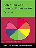 Attention and Pattern Recognition (Routledge…