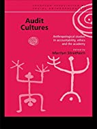 Audit Cultures: Anthropological Studies in…