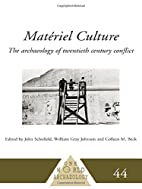 Materiel Culture: The Archaeology of…
