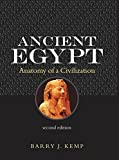 Barry J. Kemp: Ancient Egypt: Anatomy of a Civilisation