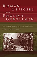 Roman Officers and English Gentlemen: The…