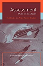 Assessment: What's In It For Schools?…