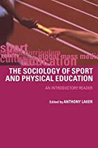 Sociology of Sport and Physical Education:…