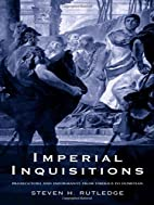 Imperial Inquisitions: Prosecutors and…