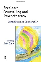 Freelance Counselling and Psychotherapy:…