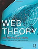 Burnett, Robert: Web Theory: An Introduction