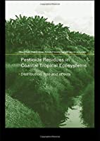 Pesticide Residues in Coastal Tropical…