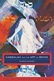 Shimon Shokek: Kabbalah and the Art of Being: The Smithsonian Lectures