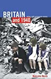 Smith, Malcolm: Britain and 1940: History, Myth, and Popular Memory