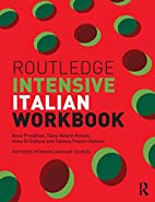 Routledge Intensive Italian Workbook by Anna…