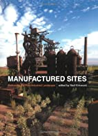 Manufactured Sites: Rethinking the…