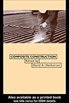 Composite Construction by D. A. Nethercot